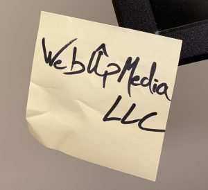 WebUpMedia LLC on Post It Note